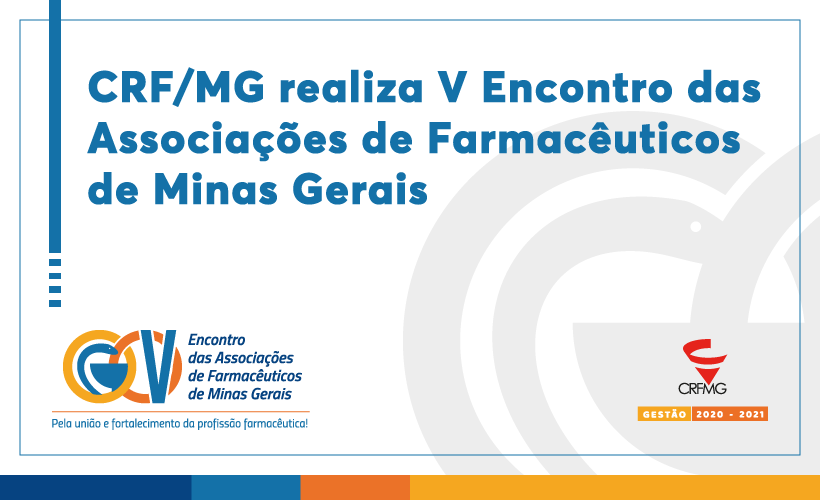 CRF/MG realiza o V Encontro das Associações Farmacêuticas de Minas Gerais